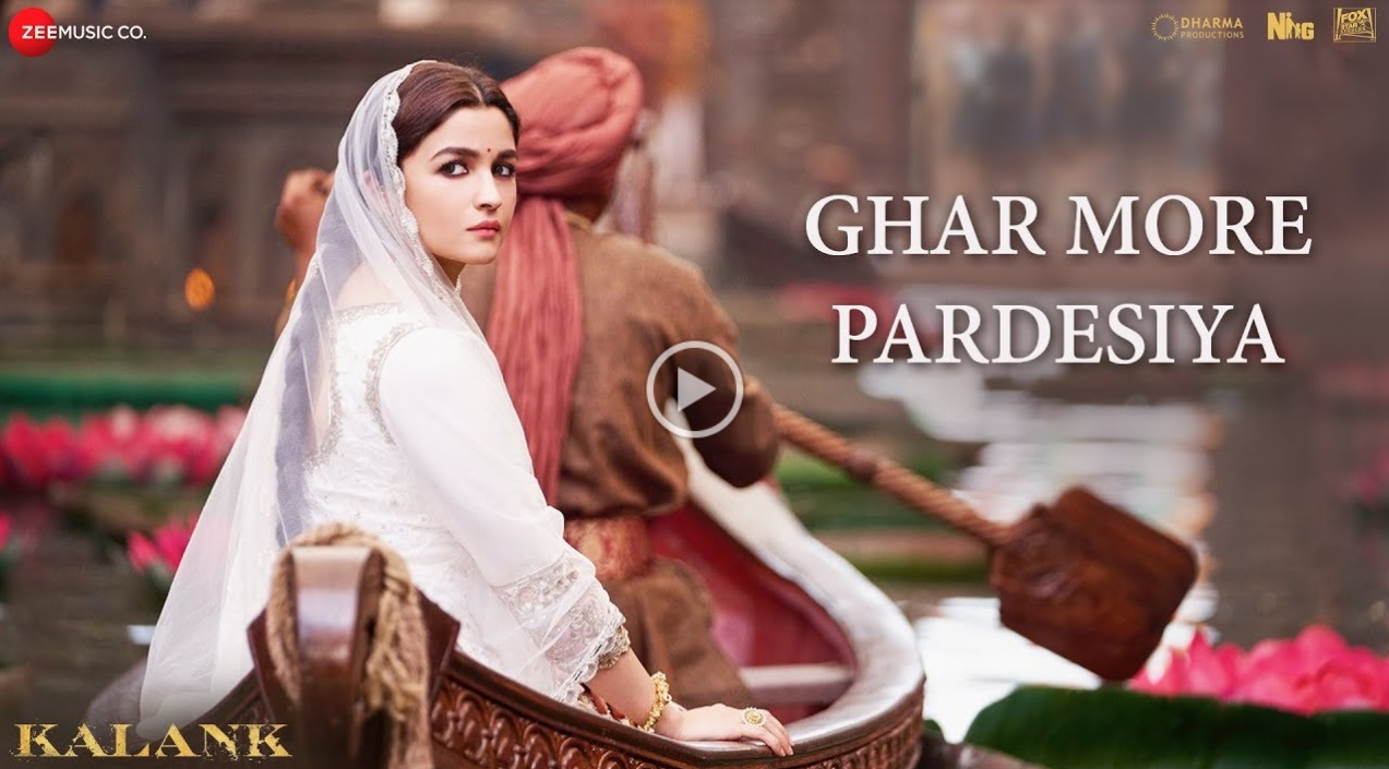 Kalank's New Song Ghar More Pardesiya Is A Jugalbandi Between Madhuri Dixit And Alia Bhatt!